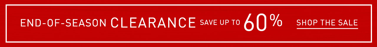 End of season clearance save up to 60%