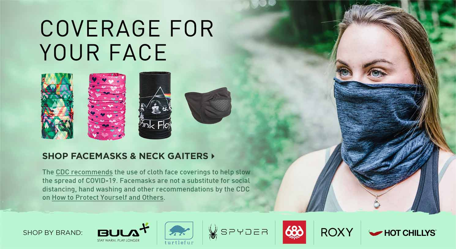 Coverage for Your Face - Shop Facemasks and Neck Gaiters