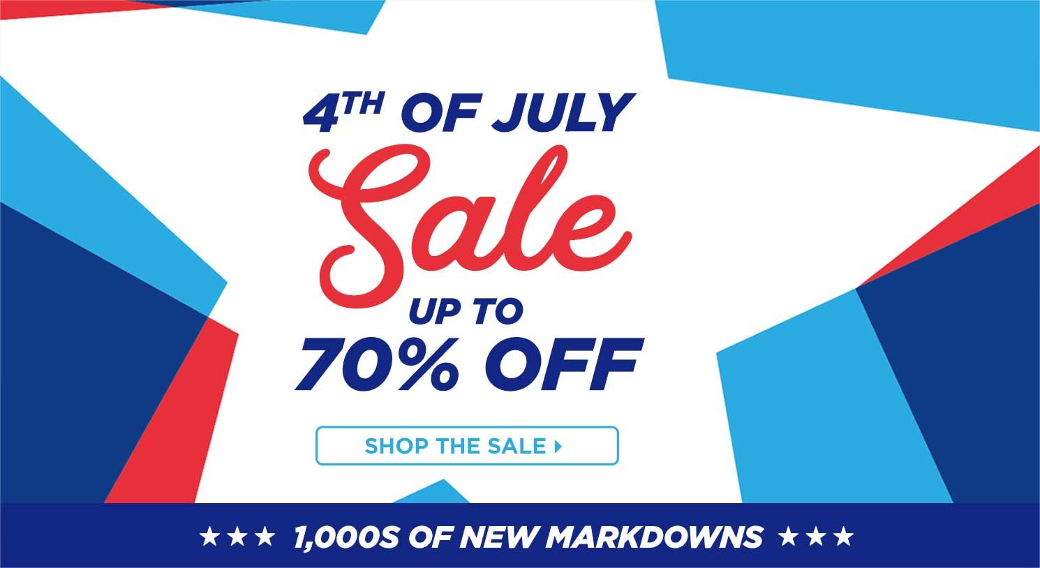 Sitewide Markdowns! July 4th Savings   Up to 70% Off - 1000's of New Markdowns!