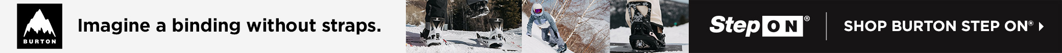 Burton Step On: Imagine a binding without straps.